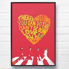 The Beatles 'All You Need Is Love' Lyrical Wall Art Print - ethical. Beatles Art, The Beatles, Beatles Lyrics, Modern House Design, Modern Interior Design, Anthropologie Home, Pretty Bedroom, Beautiful Living Rooms, All You Need Is Love