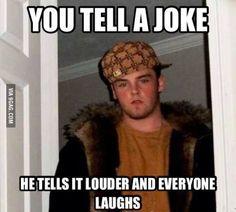 Should be my joke!