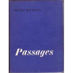Henri Michaux, passages.