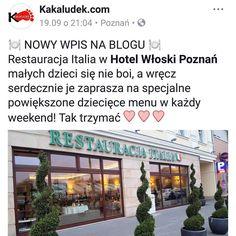 Czytaliście już naszą opinię o #restauracjaitalia w #hotelwloski? Na blogu znajdziecie też recenzję menu - tego dla rodziców i dla dzieci ;) #kuchnia #wloska #włoska #poznań #poznan #dzieci #menu #italian #italia #restauracja #kakaludek #polska #poland #blog