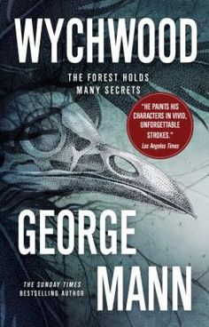 "Read ""Wychwood"" by George Mann available from Rakuten Kobo. After losing her job and her partner in one fell swoop, journalist Elspeth Reeves is back in her mother's house in the s. Good Books, Books To Read, All Goes Wrong, The Sunday Times, Losing Her, The Magicians, Bestselling Author, Novels, Ebooks"