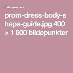 prom-dress-body-shape-guide.jpg 400 × 1600 bildepunkter