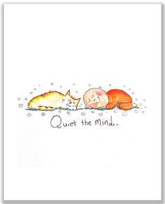 Quiet the Mind {Archival Print}