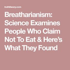 Breatharianism: Science Examines People Who Claim Not To Eat & Here's What They Found