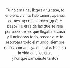 No lo se True Quotes, Words Quotes, Qoutes, Words Can Hurt, Sad Texts, Love Phrases, Sad Love, Spanish Quotes, Love Messages