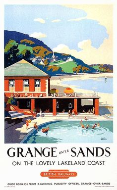 Grange over Sands on the lovely lakelands coast - British Railway - 1949 - (Frank Sherwin) Posters Uk, Train Posters, Railway Posters, Poster Prints, British Travel, British Seaside, Europe Train, Tourism Poster, Travel Ads