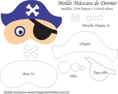 Molde Máscara de Dormir Pirata Azul - Molde para EVA - Feltro e Artesanato Cute Sleep Mask, Pirate Activities, Bear Felt, String Art, Felt Crafts, Sewing Projects, Sewing Patterns, Halloween, Handmade