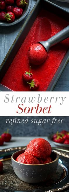 Strawberry Sorbet – Naturally sweetened, 3 ingredients, and so refreshing! This … Strawberry Sorbet – Naturally sweetened, 3 ingredients, and Delicious Desserts, Dessert Recipes, Yummy Food, Healthy Desserts, Heathy Treats, Refreshing Desserts, Paleo Dessert, Healthy Meals, Healthy Recipes