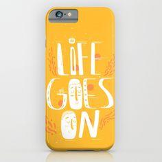 Life goes on iPhone & iPod Case
