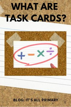 Task Cards have been around for a while. You can now find task cards both digitally and paper.  This blog post explains what task cards are and ways to use them.