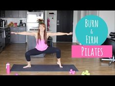 Burn & Firm Pilates Routine • The Live Fit Girls