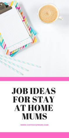 job ideas for stay at home mums. if you are looking for ideas to start your own small business or just to make money on the side while staying at home with the kids read through our list.