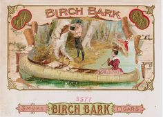 Gilded Age fashion: Lady dressed in period fashion, sitting in a canoe made out of birch tree bark. Cigar box Label for, Birch Bark Cigars. ~ George S. Harris And Sons Lithograph, New York.