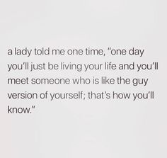 Are you looking for so true quotes?Browse around this website for very best so true quotes ideas. These enjoyable quotes will you laugh. Pretty Words, Beautiful Words, Mood Quotes, Positive Quotes, The Words, Cute Quotes, Good Guy Quotes, Mr Right Quotes, Worth It Quotes