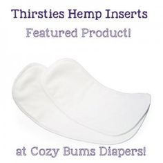 Thirsties Hemp Inserts - Featured Product - Cozy Bums Blog