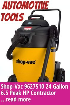 (This is an affiliate pin) Shop-Vac 9627510 24 Gallon 6.5 Peak HP Contractor Wet Dry Vacuum Automotive Tools, Wet And Dry, Outdoor Power Equipment, Shopping, Garden Tools