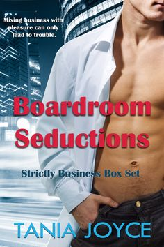 Boardroom Seductions by Tania Joyce. Sizzling hot and steamy romance bundle set.