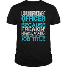 Awesome Tee For Labour Enforcement Officer T-Shirts, Hoodies. SHOPPING NOW ==► https://www.sunfrog.com/LifeStyle/Awesome-Tee-For-Labour-Enforcement-Officer-123912660-Black-Guys.html?id=41382