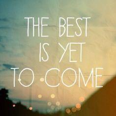 I sure hope so because up til now hasn't been fantastic...