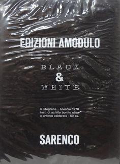 Sarenco, Black & White, Amodulo Edizioni, Brescia, 1970