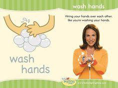 "Learn how to sign ""wash hands"" in American Sign Language."