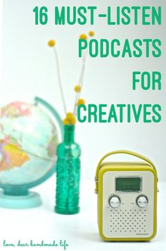 16 must listen podcasts for creative entrepreneurs, makers and creative of all types!