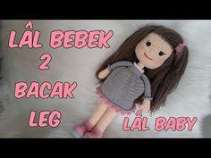 Amigurumi Lâl Bebek 2 (Bacak) Amigurumi Lâl Baby 2 ( Leg) - YouTube