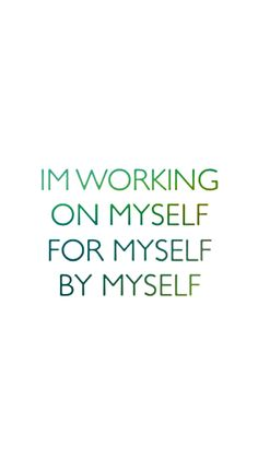 Work on yourself first.