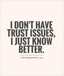 quotes about trust Make You Feel, How Are You Feeling, Another Year Older, Trust Quotes, Trust Issues, Taken For Granted, A Blessing, Blessed, Feelings