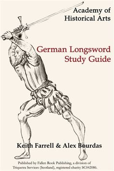 German Longsword Study Guide Historical European Martial Arts, Historical Art, German Longsword, Sword Fight, Award Winning Books, Best Teacher, Illuminated Manuscript, Good Books, This Book
