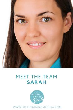 Sarah believes every woman deserves to be supported and cared for after birth. After Birth, Helping Hands, Meet The Team, Doula, Every Woman, How To Introduce Yourself, Blog, Blogging