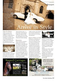 Unsure about how to arrive for your wedding? Read page 43 full of all the information you'll need. Park Hotel, Perfect Wedding, Transportation, Table Decorations, How To Plan, Ideas, Thoughts, Center Pieces