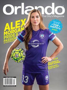 Orlando magazine March 2017. Alex Morgan, Pride and Passion.