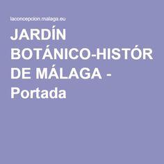 JARDÍN BOTÁNICO-HISTÓRICO DE MÁLAGA - Portada
