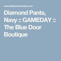 The Blue Door Boutique is your one-stop-shop for cute dresses, affordable tops, and boutique clothing. Blue Door Boutique, Boutique Clothing, Navy, Diamond, Pants, Ideas, Hale Navy, Trouser Pants, Women's Pants