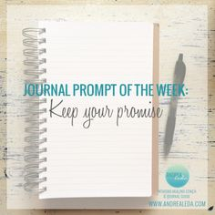 Weekly Journal Prompt - Keep your Promise