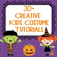 30+ Creative Kids Halloween Costume Tutorials ~ Eight By Five  http://www.eightbyfive.com/2012/10/30-creative-kids-halloween-costume-tutorials.html#
