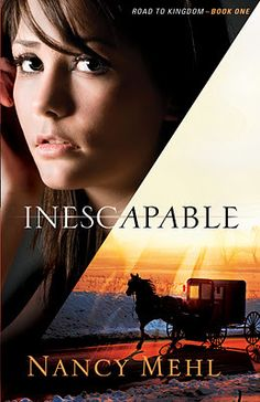Inescapable(Road to Kingdom #1) by Nancy Mehl   If you're interested in Amish/Mennonite Lit, this novel is for you. I gave it 5 out of 5 stars on goodreads.~ This was a free Kindle edition & I was not paid to review this novel.