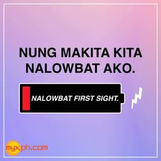 Tagalog Pick Up Lines - Pick Up Lines Tagalog. Cheesy and funny tagalog pick up lines. Romantic, kilig, corny and best tagalog pick up lines Hugot Lines Tagalog Funny, Hugot Quotes Tagalog, Bisaya Quotes, Tagalog Quotes Hugot Funny, Memes Tagalog, Patama Quotes, Filipino Funny, Filipino Quotes, Pinoy Quotes