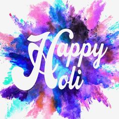 Latest Happy Holi Quotes And Wishes Collection Happy Holi Gif, Happy Holi Quotes, Happy Holi Images, Happy Holi Wishes, Happy Holi Picture, Happy Holi Wallpaper, Holi Poster, Holi Pictures, Happy New Year Text