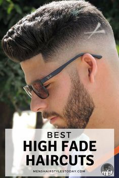 Best High Fade Haircuts - High Fades with Cool Men's Hairstyles