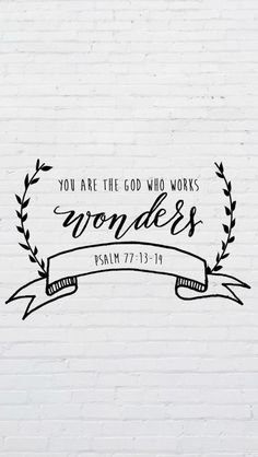 You are the God who works wonders | Psalm 77:13-14 | Keeping Faith