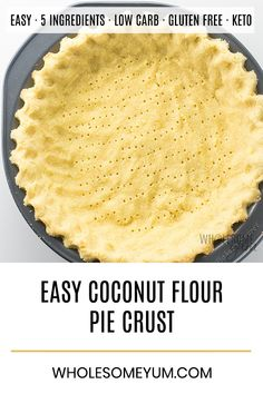 Coconut Flour Pie Crust Recipe - Low Carb & Gluten-Free - It's super easy to learn how to make pie crust with coconut flour! This easy coconut flour pie crust recipe is low carb, keto, gluten-free, buttery and delicious. Only 5 ingredients! Low Carb Pie Crust, Gluten Free Pie Crust, Pie Crust Recipes, Gluten Free Baking, Grain Free Pie Crust Recipe, Pie Crusts, Almond Crust Recipe, Bread Recipes, Vegetarian