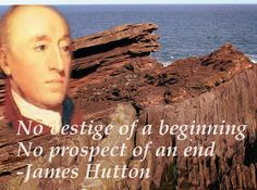 : James Hutton was a Scottish physician and geologist who wrote Theory of the Earth in 1785, which became the basis of modern geology, born this day 3rd June, 1726.  B. Lowe