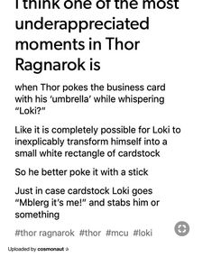 Truth, can never be too careful with Loki around, especially if you're Thor