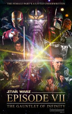 Star Wars Episode VII - The Gauntlet of Infinity by Patton Oswalt (taken from Parks and Recreation) *