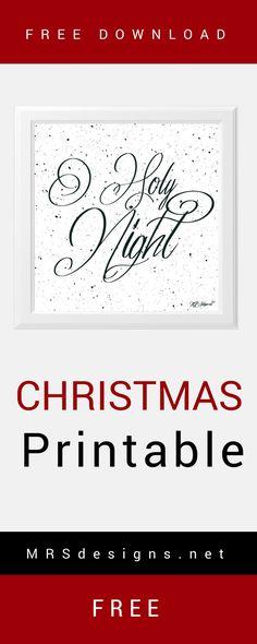Free Download Christmas Printable. O Holy Night | Home Decor | Christmas Decor | MRSdesigns.net