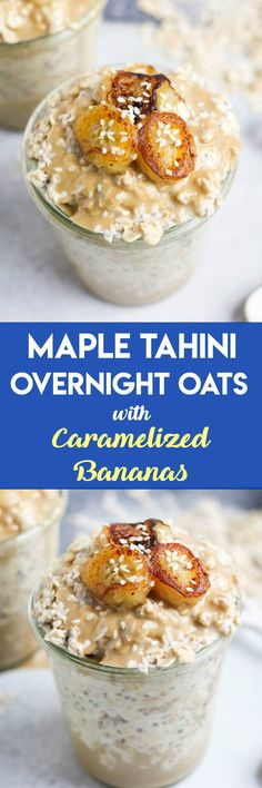 Maple Tahini Overnight Oats with Caramelized Bananas. This nut free recipe will bring your overnight oats game to the next level. Creamy tahini with a hint of maple and cinnamon and all topped with caramelized bananas. #breakfast #overnightoats #oats #mealprep