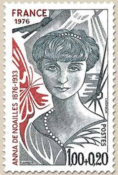"""République Française, 1976: Stamp honoring Anna de Noailles (1876-1933) A French-Romanian writer, Anna de Noailles was the first woman to become a Commander of the Legion of Honor, the first woman to be received in the Royal Belgian Academy of French Language and Literature, and she was honored with the """"Grand Prix"""" of the Académie Française in 1921."""