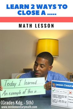 Watch me to discover 2 quick strategies to close your math lessons. Great for quick assessments!